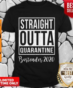 Straight Outta Quarantine Bartender 2020 Shirt