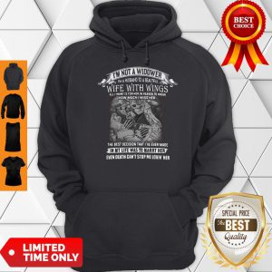 I'm Not A Widower I'm A Husband To A Beautiful Wife With Wings Hoodie