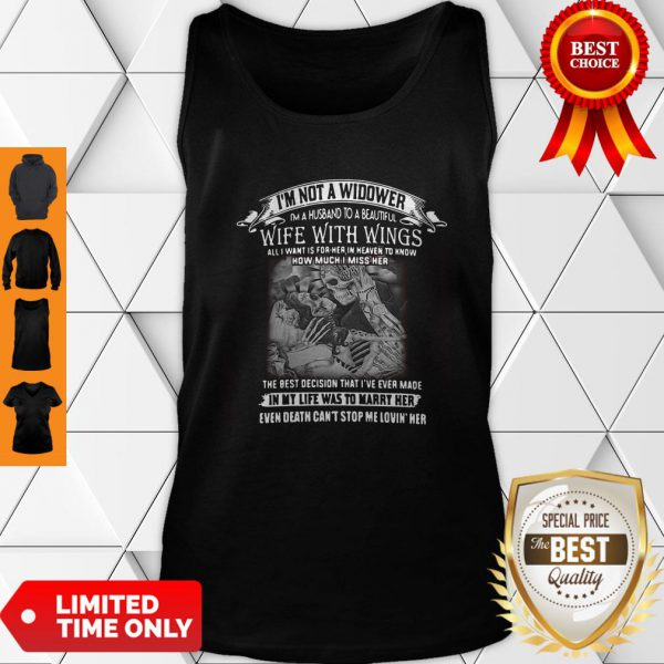 I'm Not A Widower I'm A Husband To A Beautiful Wife With Wings Tank Top
