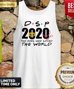DSP 2020 The Ones Who Saved The World Coronavirus Tank Top