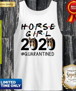 Horse Girl 2020 #Quarantined Tank Top