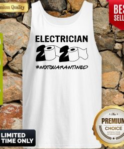 Nice Electrician 2020 Not Quarantined Coronavirus Tank Top