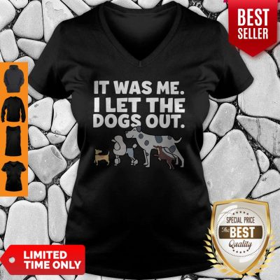It Was Me I Let The Dogs Out V-neck