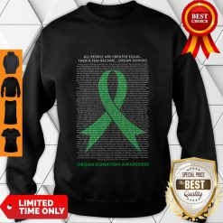 All People Are Created Equal Then A Few Become Organ Donors Hoodie