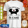Mickey Mouse I Can't Stay At Home I'm A Nurse Coronavirus Shirt