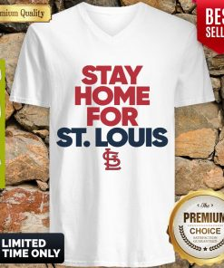 Official Stay Home For St. Louis Cardinals V-Neck