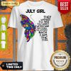 Awesome July Girl Shirt