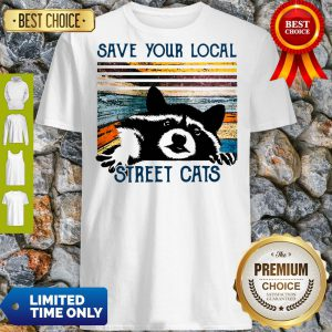 Awesome Racoon save Your local street cats vintage shirt