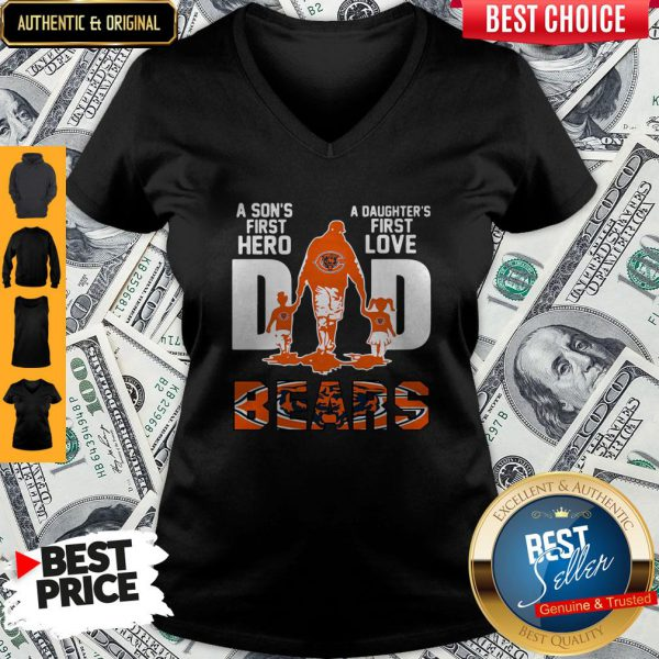 Nice Bears Dad A Son's First Hero A Daughter's First Love V-neck