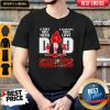 Nice Buccaneers Dad A Son's First Hero A Daughter's First Love Shirt