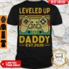 Top Leveled Up To Daddy Est 2020 Vintage Shirt