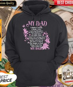 Top My Dad A Father's Touch A Daddy's Kiss A Grieving Daughter Hoodie