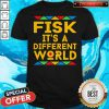 Awesome Fisk It's A Different World Halloween Shirt