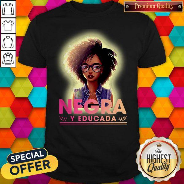 Nice Negra Y Educada Halloween Shirt