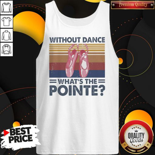 Top Without Dance What's The Pointe Vintage Tank Top