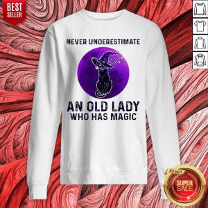 Black Cat Witch Never Underestimate An Old Lady Who Has Magic Halloween Sweatshirt