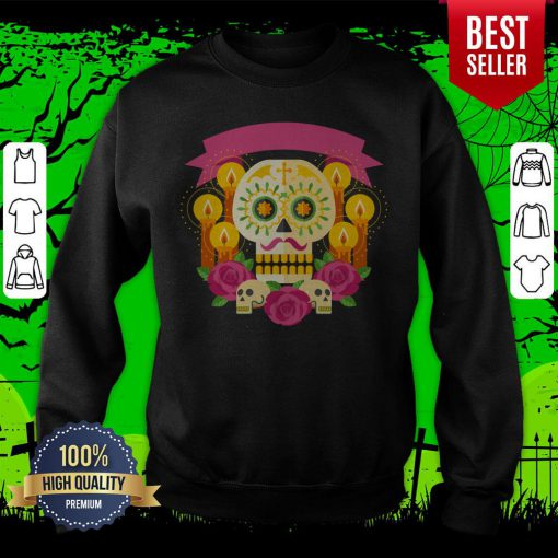 Happy Dia De Los Muertos Day Dead Sugar Skull Sweatshirt