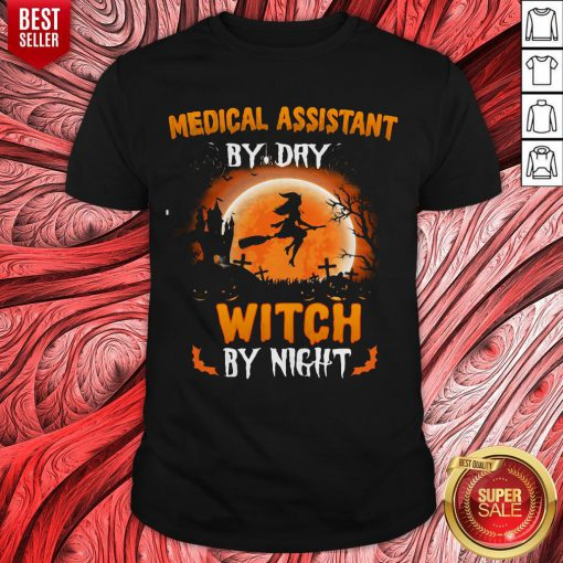 Medical Assistant By Dry Witch By Night Halloween Shirt