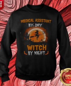 Medical Assistant By Dry Witch By Night Halloween Sweatshirt