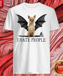 Official Chihuahua I Hate People Shirt