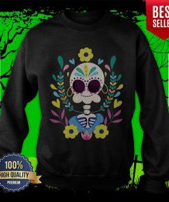 Sugar Skeleton Dia De Los Muerots Day Dead Sweatshirt