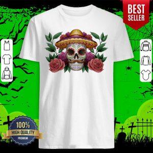 Sugar Skull Dia De Los Muertos Mexican Holiday Shirt