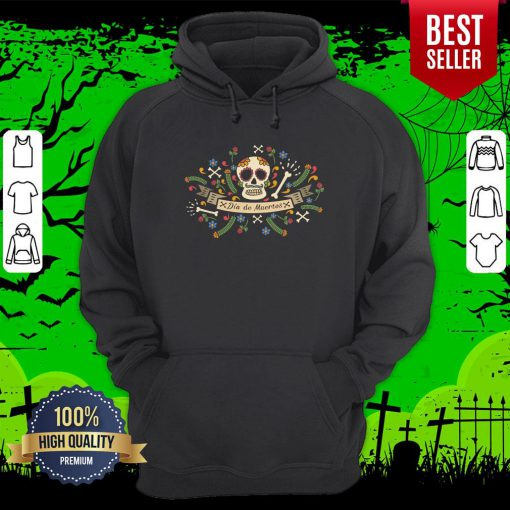 Sugar Skull Dia De Muertos In Mexican Holiday Hoodie