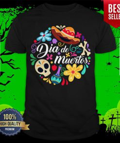The Mexico Dia De Muertos Sugar Skull Day Dead Shirt