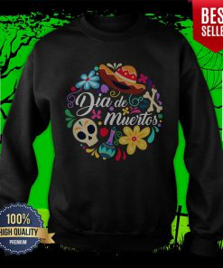 The Mexico Dia De Muertos Sugar Skull Day Dead Sweatshirt