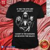 Star Wars Is This The Sith Life Is It Just Fantasy Caught In The Darkside No Escaping In The Galaxy Shirt