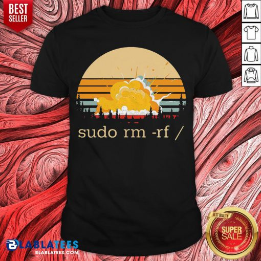 Awesome Sudo Rm Rf Vintage Shirt - Design By Blablatees.com