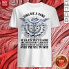 Dragonfly Sing Me A Song Of A Lass That Is Gone Say Could That Lass Be Is Merry Of Soul Shirt