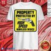 Original Property Protected By High Speed Wireless Device Gun Shirt - Design By Blablatees.com
