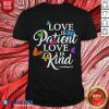 Colorful Love Is Patient Love Is Kind 1 Corinthians 13 Butterfly Art Shirt - Design By Blablatees.com
