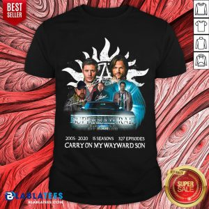 Hot Supernatural 2005 2020 15 Seasons 327 Episodes Carry On My Wayward Son Signatures Shirt - Design By Blablatees.com