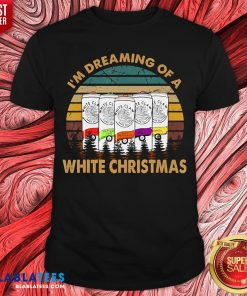 Colorful I'm Dreaming Of A White Christmas Vintage Retro Shirt - Design By Blablatees.com