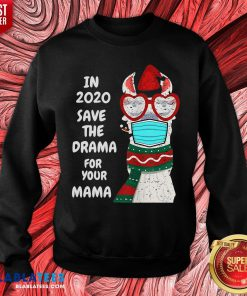 Cute In 2020 Save The Drama For Your Mama Llama In Mask Christmas Sweatshirt - Design By Blablatees.com