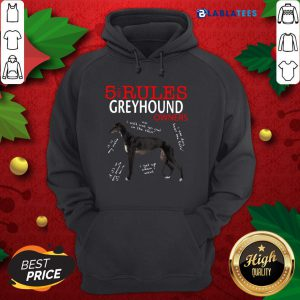 Awesome 5 Rules for Greyhound Owners Shirt Design By Blablatee.com