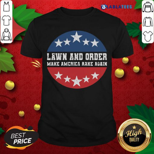 Nice Laven And Order Make America Make Again Stars Election Shirt Design By Blablatee.com