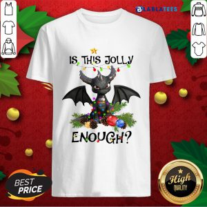 Official Dragon Is This Jolly Enough Christmas Shirt Design By Blablatee.com