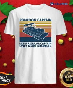 Pontoon Captain Like A Regular Captain Only More Drunker Shirt Design By Blablatee.com