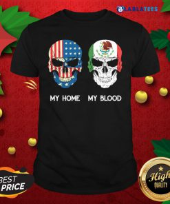 Skull American My Home My Blood Shirt Design By Blablatee.com