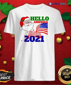 Hello America 2021 Santa Claus Merry Christmas Usa Flag Shirt Design By Blablatee.com