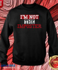 I'M Not The Imposter Gaming Shirt Design By Blablatee.com