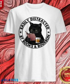Easily Distracted By Books And Bourbon Cat Shirt Design By Blablatee.com