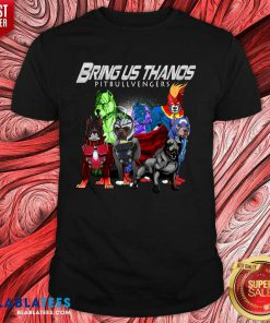 Pitbull bring us Thanos Pitbullvengers Shirt Design By Blablatee.com