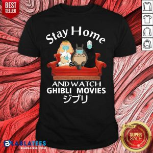 Stay Home And Watch Ghibli Movies T-shirt Design By BLablatee.com