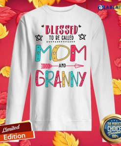 Blessed To Be Called Mom And Grammy Mother Day Shirt Design By BLablatee.com