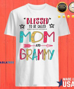 Blessed To Be Called Mom And Granny Mother Day Shirt Design By BLablatee.com