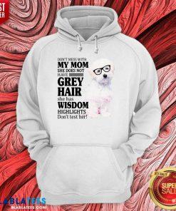 Pretty Maltipoo My Mom Grey Hair Wisdom Highlights American Flag Hoodie